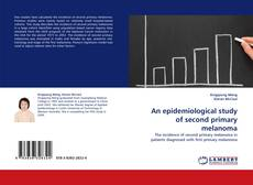 Copertina di An epidemiological study of second primary melanoma