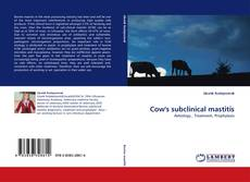 Copertina di Cow''s subclinical mastitis
