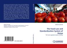Couverture de The Food Law and Standardization System of Kenya