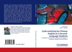 Bookcover of Code-switching by Chinese English-as-a-Second-Language Students