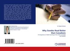 Bookcover of Why Swedes Read Better than Canadians