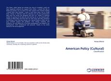 Bookcover of American Policy (Cultural)