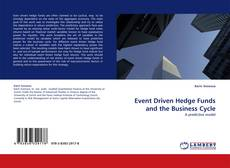 Event Driven Hedge Funds and the Business Cycle kitap kapağı