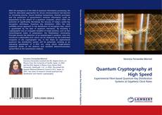 Bookcover of Quantum Cryptography at High Speed
