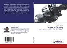 Couverture de Clean machining