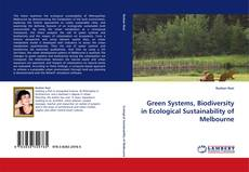 Bookcover of Green Systems, Biodiversity in Ecological Sustainability of Melbourne