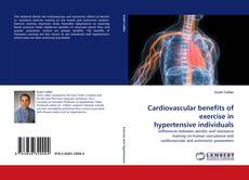 Buchcover von Cardiovascular benefits of exercise in hypertensive individuals