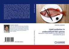 Buchcover von Lipid oxidation in underutilised fish species