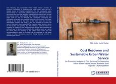 Bookcover of Cost Recovery and Sustainable Urban Water Service