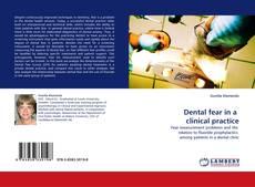 Dental fear in a  clinical practice的封面
