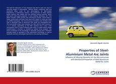 Обложка Properties of Steel-Aluminium Metal Arc Joints