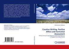 Creative Writing, Positive Affect and Formative Assessment kitap kapağı