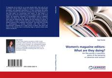 Couverture de Women''s magazine editors: What are they doing?