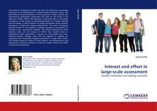 Capa do livro de Interest and effort in large-scale assessment