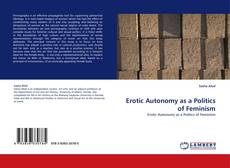 Bookcover of Erotic Autonomy as a Politics of Feminism