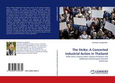 Bookcover of The Strike: A Concerted Industrial Action in Thailand