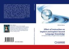 Bookcover of Effect of Instruction on Implicit and Explicit Second Language Knowledge