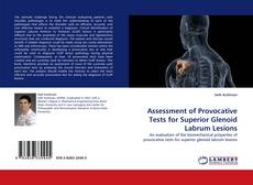 Bookcover of Assessment of Provocative Tests for Superior Glenoid Labrum Lesions