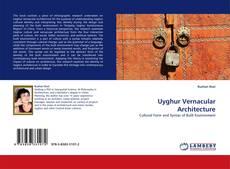 Portada del libro de Uyghur Vernacular Architecture