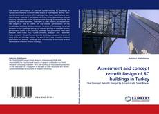 Bookcover of Assessment and concept retrofit Design of RC buildings in Turkey