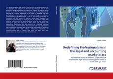 Buchcover von Redefining Professionalism in the legal and accounting marketplace