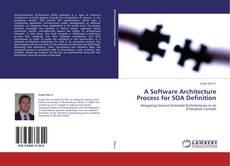 Couverture de A Software Architecture Process for SOA Definition