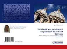 The church and its influence on politics in Poland and Germany kitap kapağı