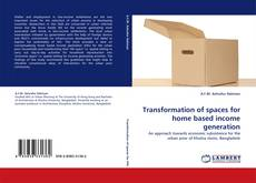 Bookcover of Transformation of spaces for home based income generation