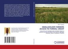 Copertina di SMALLHOLDER FARMERS ACCESS TO FORMAL CREDIT