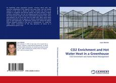 Bookcover of CO2 Enrichment and Hot Water Heat in a Greenhouse