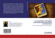 Capa do livro de L2 acquisition of English verb-prepositional/particle constructions