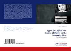 Bookcover of Types of Capital and Forms of Power in the University Field