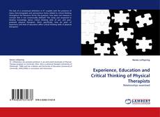 Experience, Education and Critical Thinking of Physical Therapists kitap kapağı