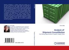 Bookcover of Analysis of  Shipment Consolidation