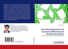Portada del libro de The Thermodynamic and Economic Efficiencies of Desalination Plants