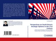 Bookcover of Perspectives on South Korea''s Strategic Options in the 21st Century