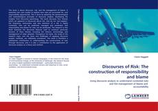 Capa do livro de Discourses of Risk: The construction of responsibility and blame