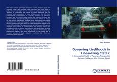 Bookcover of Governing Livelihoods in Liberalizing States: