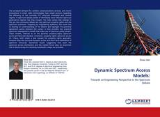 Copertina di Dynamic Spectrum Access Models: