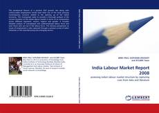 Bookcover of India Labour Market Report 2008
