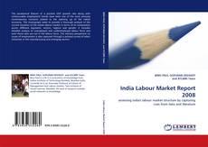 Copertina di India Labour Market Report 2008