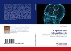 Bookcover of Cognition and bilingual speech