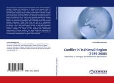 Bookcover of Conflict in Tskhinvali Region (1989-2008)