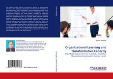 Bookcover of Organizational Learning and Transformative Capacity