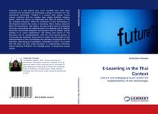 Bookcover of E-Learning in the Thai Context