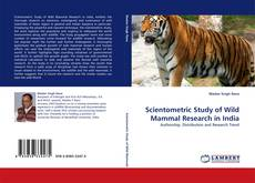 Scientometric Study of Wild Mammal Research in India kitap kapağı