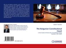 Bookcover of The Bulgarian Constitutional Court