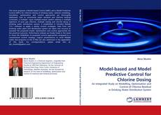 Portada del libro de Model-based and Model Predictive Control for Chlorine Dosing