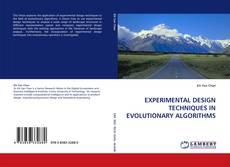 Bookcover of EXPERIMENTAL DESIGN TECHNIQUES IN EVOLUTIONARY ALGORITHMS