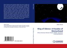 Bookcover of Ring of Silence: A Paradox of Womanhood